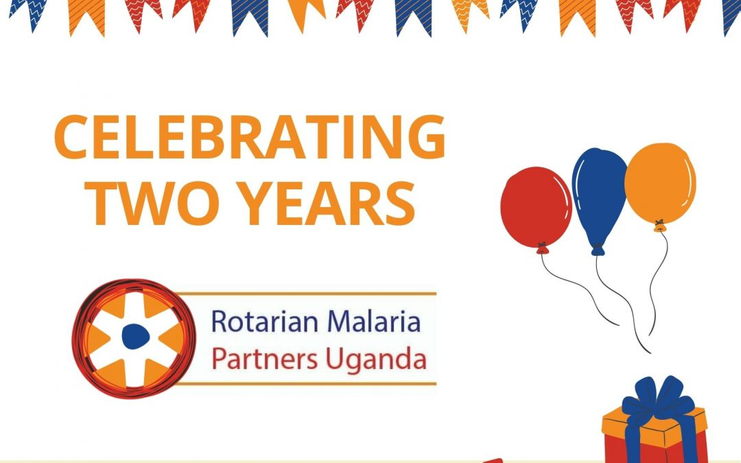 Celebrating Two Years of Rotarian Malaria Partners Uganda